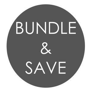 Bundle & save MORE!!
